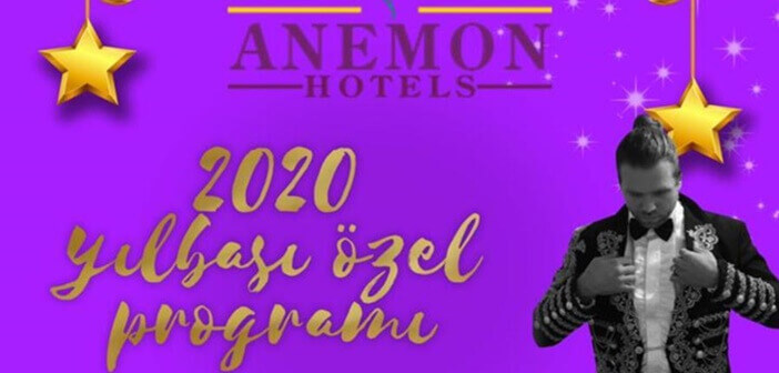 Anemon Hotel Manisa Yılbaşı Programı 2020