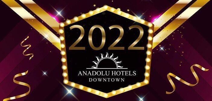 Anadolu Hotels Downtown Yılbaşı