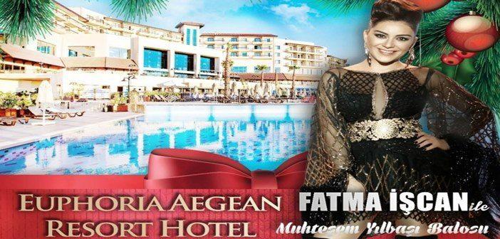 Euphoria Aegean Resort Hotel Yılbaşı Programı