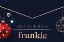 Frankie İstanbul Yılbaşı 2019